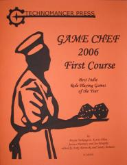 Game Chef 2006 #1 - First Course