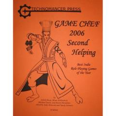 Game Chef 2006 #2 - Second Helping
