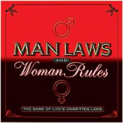 Man Laws & Woman Rules - The Game of Life's Unwritten Laws