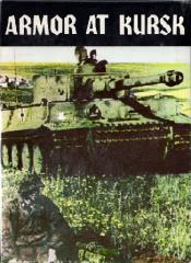 Armor at Kursk - The Battle of Prochorovka