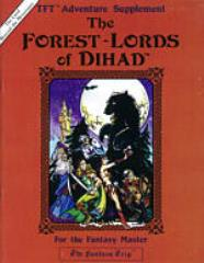 Forest-Lords Of Dihad, The