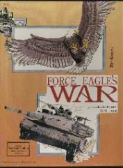 Force Eagle's War