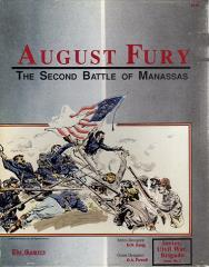 August Fury - The Second Battle of Manassas