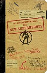 Government Manual for New Superheroes, The