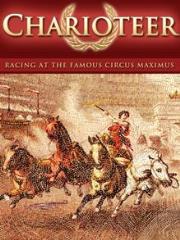 Charioteer - Racing at the Circus Maximus