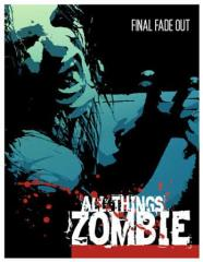 All Things Zombie - Final Fade Out