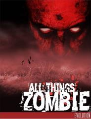 All Things Zombie - Evolution
