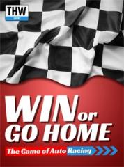 Win or Go Home - Stock Car Racing Game