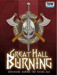 Great Hall Burning - Viking Adventures