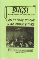 "Bugs! - Man to ""Bug"" Combat in the Distant Future"