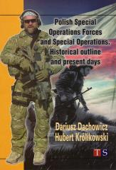 Polish Special Operations Forces and Special Operations - Historical Outline and Present Days