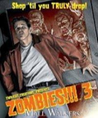 Zombies!!! 3 - Mall Walkers (2nd Edition)