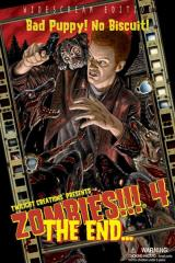 Zombies!!! 4 - The End... (2nd Edition)