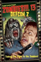 Zombies!!! 13 - Defcon Z