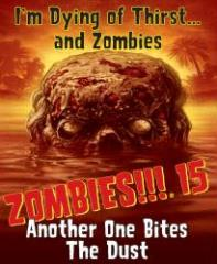 Zombies!!! 15 - Another One Bites the Dust