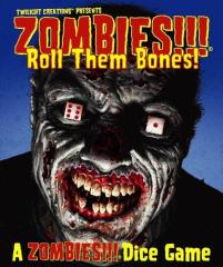 Zombies!!! - Roll them Bones!