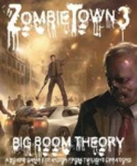 Zombie Town 3 - Big Boom Theory