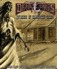 Deadlands Boardgame - Invasion of Slaughter Gulch Expansion