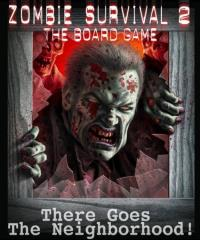 Zombie Survival 2 - There Goes the Neighborhood! Expansion