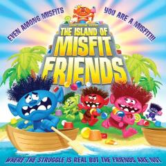 Island of Misfit Friends, The