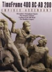 400 BC - AD 200 - Empires Ascendant