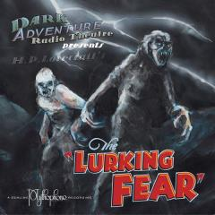Lurking Fear, The