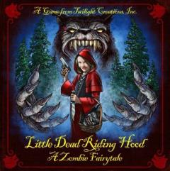 Little Dead Riding Hood - A Zombie Fairytale