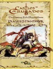 Castles & Crusades Player's Handbook (2nd Printing)