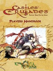 Castles & Crusades Player's Handbook (3rd Printing)