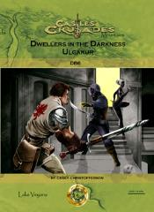 Dwellers in the Darkness - Ulgakur (2nd Printing)
