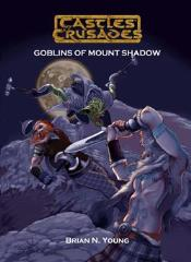 Goblins of Mount Shadow, The