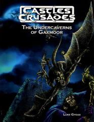 Undercaverns of Gaxmoor, The