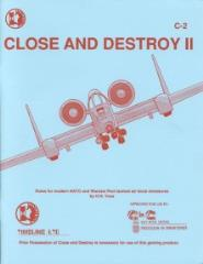Close and Destroy II