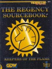 Regency Sourcebook, The - Keepers of the Flame