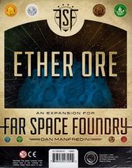 Far Space Foundry Expansion - Ether Ore