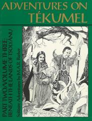 Adventures on Tekumel Vol. 3, Part #2 - Beneath the Lands of Tsolyanu