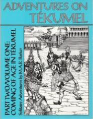 Adventures on Tekumel Vol. 1, Part #2 - Coming of Age in Tekumel