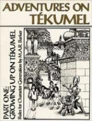Adventures on Tekumel Vol. 1, Part #1 - Growing Up On Tekumel