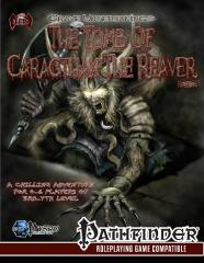 Grave Undertakings - The Tomb of Caragthax the Reaver (Revised Edition)