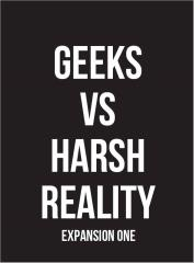 Geeks vs. Harsh Reality Expansion #1