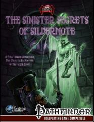 Sinister Secrets of Silvermote, The