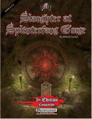 Slaughter at Splinterfang Gorge