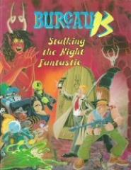 Bureau 13 - Stalking the Night Fantastic (3rd Edition, 2nd Printing)