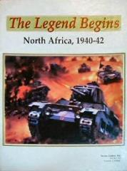 Legend Begins, The - North Africa, 1940-42 (3rd Edition)