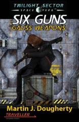 Six Guns - Gauss Weapons (GenCon 2011 Printing)