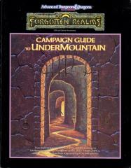 Ruins of Undermountain, The - Campaign Guide
