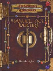 Manuel des Joueurs (Player's Handbook 3.0) (French Edition)