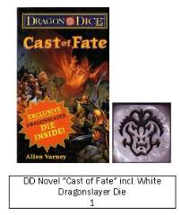 Cast of Fate w/Dragon Slayer Die