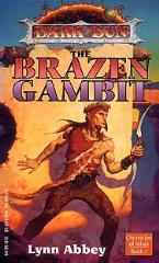 Chronicles of Athas #1 - The Brazen Gambit