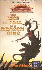 Chronicles of Athas #5 - The Rise and Fall of a Dragon King